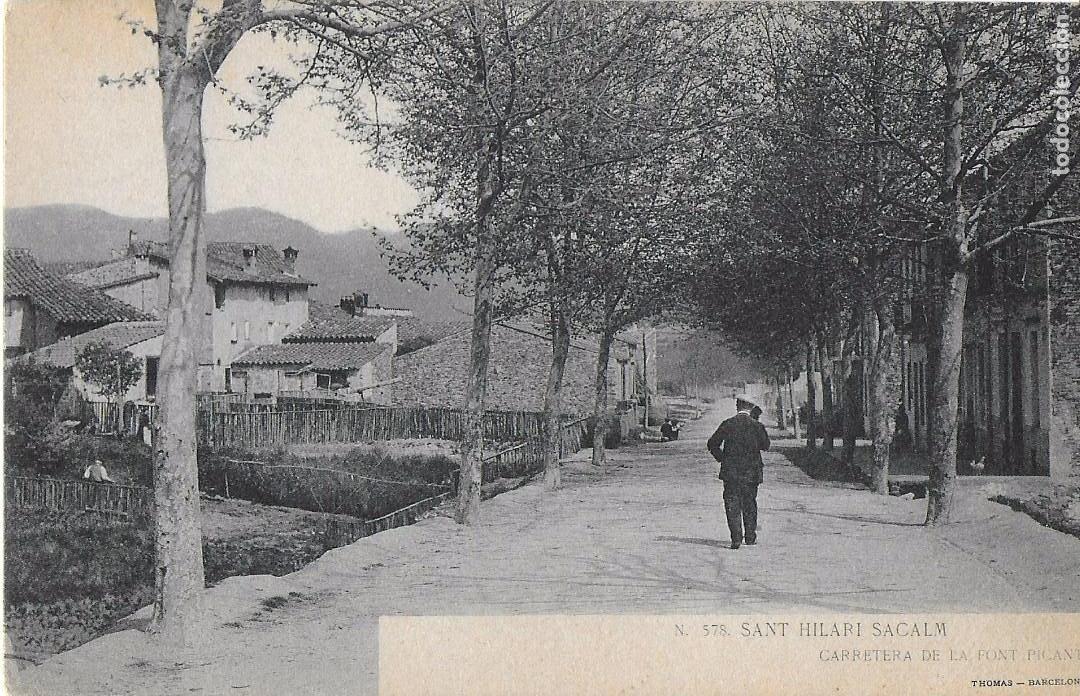 P- 7272. SANT HILARI SACALM, CARRETERA DE LA FONT PICANT. (Postales - España - Cataluña Antigua (hasta 1939))