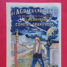 Postales: POSTAL, AGRICULTORES, LA MEJOR DEFENSA CONTRA EL PEDRISCO COHETES, MARCA ESPINOS, REUS. R-7114. Lote 97205151