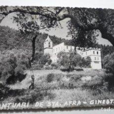 Postales: POSTAL GINESTA-SANTUARI DE STA.AFRA--CIRCULADA CM. Lote 97825903