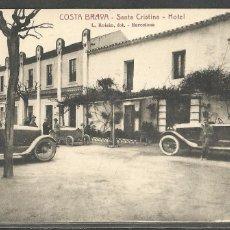 Postales: LLORET DE MAR (COSTA BRAVA) SANTA CRISTINA - HOTEL - L. ROISIN., FOT. -. Lote 99513687