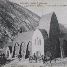 Postales: P-7731. POSTAL PIRINEU CATALA, XALET REFUGI ULL DE TER.. Lote 101273927