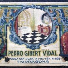Postales: POSTAL DE TARRAGONA: PEDRO GIBERT VIDAL. Lote 103683223
