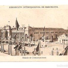 Postales: EXPOSICIÓN INTERNACIONAL DE BARCELONA. PALACIO DE COMUNICACIONES. CHOCOLATES BROTONS ELCHE(ALICANTE). Lote 103921039