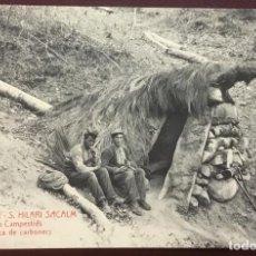 Postales: ATV - 1472. SANT HILARI SACALM. FEYNAS CAMPESTRES. UNA BARRACA DE CARBONERS. CIRCULADA EN 1907. . Lote 104203975