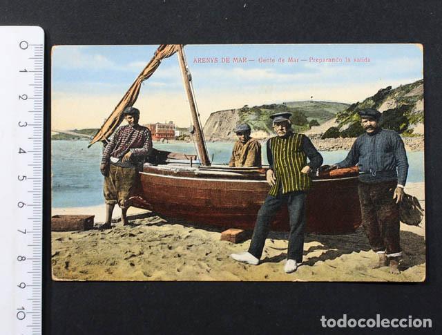 ANTIGUA POSTAL ARENYS DE MAR GENTE DE MAR PREPARANDO LA SALIDA, SIN ESCRIBIR NI CURCULAR (Postales - España - Cataluña Antigua (hasta 1939))
