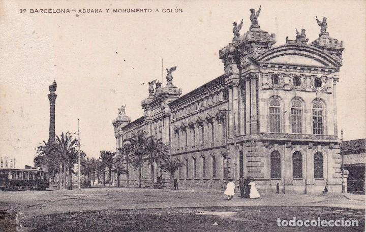 BARCELONA ADUANA Y MONUMENTO A COLÓN (CIRCULADA) (Postales - España - Cataluña Antigua (hasta 1939))