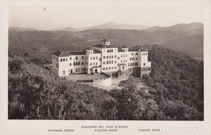 SANATORI DEL PUIG D'OLENA (SIN CIRCULAR) (Postales - España - Cataluña Moderna (desde 1940))