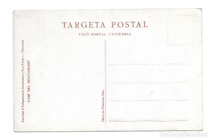 Postales: BARCELONA.- TERRASSA.- SOCIETAT D´URBANITZACION ECONOMICA LES FONT.CAMÍ DEL RESTAURANT - Foto 2 - 109579127