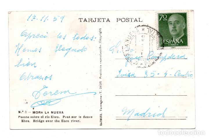 Postales: MORA LA NUEVA (TARRAGONA).- PUENTE SOBRE EL RIO EBRO. - Foto 2 - 109626791