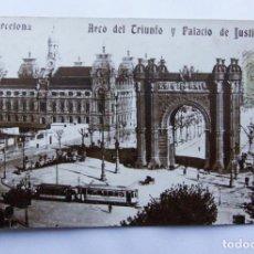 Postales: POSTAL BARCELONA - ARCO DEL TRIUNFO Y PALACIO DE JUSTICIA - CON SELLO, NO CIRCULADA. Lote 109844243