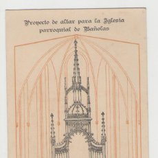 Postales: NUMULITE POSTAL 0311 PROYECTO DE ALTAR PARA LA IGLESIA PARROQUIAL DE BAÑOLAS BANYOLES ISIDRO BOSCH. Lote 116398543