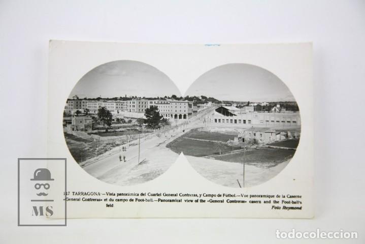 POSTAL FOTOGRÁFICA - TARRAGONA, VISTA PANORÁMICA CUARTEL GENERAL CONTRERAS - ED. RAYMOND - AÑOS 60 (Postales - España - Cataluña Moderna (desde 1940))