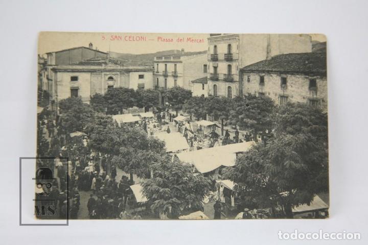 ANTIGUA POSTAL ANIMADA - SAN CELONI Nº 5 / PLAÇA DEL MERCAT - ED. EL SIGLO MODERNO - AÑO 1912 (Postales - España - Cataluña Antigua (hasta 1939))