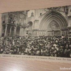 Postales: POSTAL DE TARRAGONA NUM 60 ELS XIQUETS FOT. GONDRA ANIMADA SIN ESCRIBIR. Lote 115201855