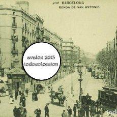 Postales: POSTAL BARCELONA - RONDA DE SAN ANTONIO - HAUSER Y MENER Nº 3016 - EXCELENTE ESTADO. Lote 115458035