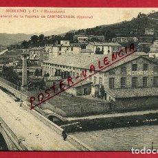 Postales: POSTAL CAMPDEVANOL , GIRONA , FABRICA MORENO Y CIA. , ORIGINAL , P88699. Lote 116370475