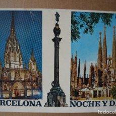 Postales: POSTAL BARCELONA NOCHE Y DIA. N. 317. SIN CIRCULAR. Lote 118847823