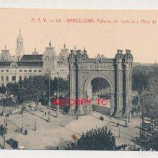 Postales: BARCELONA A. T. V ANGEL TOLDRÁ VIAZO ATV 95 PALACIO JUSTICIA Y ARCO DE TRIUNFO. Lote 119243975