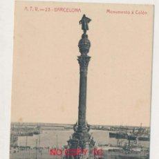 Postales: BARCELONA A. T. V ANGEL TOLDRÁ VIAZO ATV 23 MONUMENTO A COLÓN. Lote 119921191