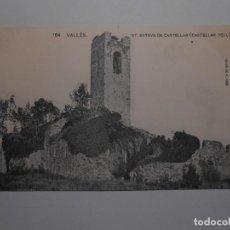 Postales: ASOCIACION PROTECTORA DE LA ENSEÑANZA CATALANA - 164 VALLÉS - ST. ESTEVE DE CASTELLAR. Lote 120521963