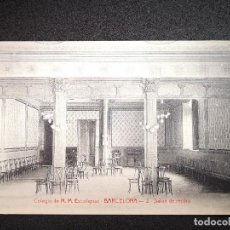 Postales: COLEGIO DE M.M. ESCOLAPIAS BARCELONA SALON DE RECIBO ED.ANGEL TOLDRA VIAZO. Lote 121102911