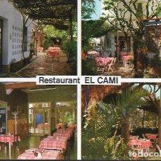 Postales: POSTAL * CAMBRILS , RESTAURANT EL CAMI * 1966. Lote 121709239
