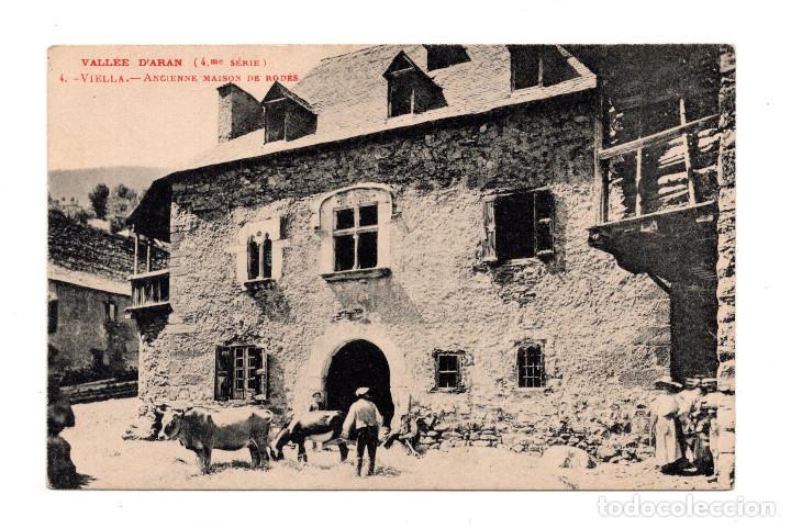 VALLE D´ARAN VIELLA ANGIENNE MAISON DE RODES (Postales - España - Cataluña Antigua (hasta 1939))
