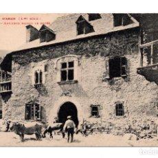 Postales: VALLE D´ARAN VIELLA ANGIENNE MAISON DE RODES. Lote 122032283