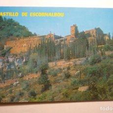 Postales: POSTAL CASTILLO DE ESCORNALBOU -GENERAL. Lote 122141695