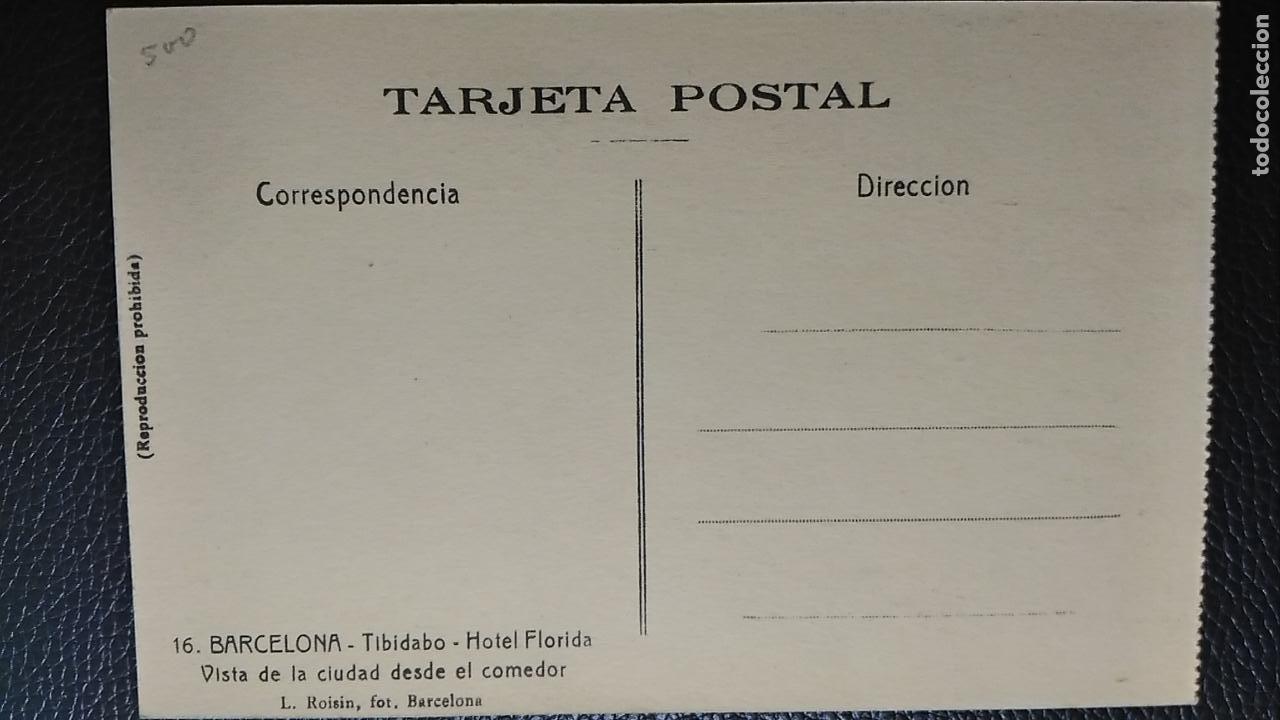 Postales: ANTIGUA POSTAL BARCELONA. TIBIDABO. HOTEL FLORIDA. VISTA DE LA CIUDAD DESDE EL COMEDOR. - Foto 2 - 126448651