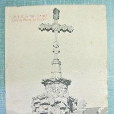 Postales: TARJETA POSTAL ANTIGUA A.T.V. 1110 CANET , CRUZ DE PEDRA DE CASTELL, SIN CIRCULAR. Lote 126602395