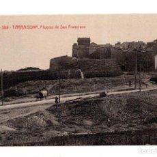 Postales: TARRAGONA.- AFUERAS DE SAN FRANCISCO A.T.V.. Lote 127617431