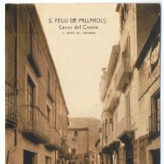 Postales: POSTAL S. FELIU DE PALLAROLS CARRER DEL CENTRE. Lote 128130991