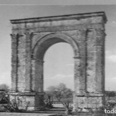 Postales: TARRAGONA - ARCO DE BARA- FOTO RAYMOND. ESCRITA.. Lote 128442639