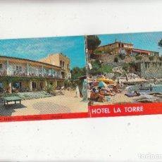 Postais: HOTEL LA TORRE. CALELLA DE PALAGFRUGELL. POSTAL DOBLE. HAY FOTO CON EL INTERIOR. Lote 128660323