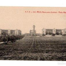 Postales: REUS.- A.T.V - 441 - MANICOMIO (INSTITUTO PEDRO MATA). Lote 128998039