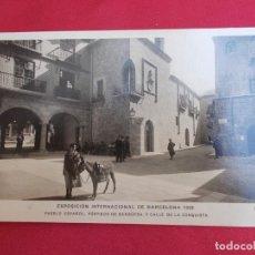 Postales: EXPOSICIÓN INTERNACIONAL DE BARCELONA 1929. PUEBLO ESPAÑOL PORTICOS DE SANGUESA . Lote 131118540