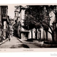 Postales: OLOT (GERONA).- CALLE DE SAN RAFAEL. Lote 132039242