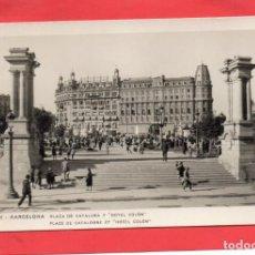 Postales: BARCELONA. PLAZA CATALUÑA Y HOTEL COLÓN. GUILERA 72. Lote 132707886