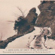 Postales: POSTAL GRAN HOTEL DE SANTA FE DEL MONTSENY - ROCA ARABE EN LA CARRETERA PARTICULAR DEL HOTEL -ROISIN. Lote 134166554