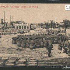 Postales: TARRAGONA - TINGLADOS Y DESCARGA DE MUELLE - P26851. Lote 134246718
