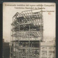 Postales: BARCELONA - ENTRAMADO METÁLICO DEL NUEVO EDIFICIO TELEFÓNICA NACIONAL DE ESPAÑA - P26873. Lote 134247886