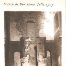 Postales: SUCESOS DE BARCELONA 1909 CONVENTO DE LAS CAPUCHINAS ARDIENDO CIRCULADA. Lote 135926582