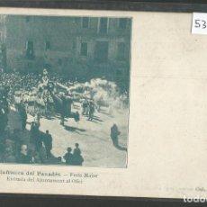 Postales: VILAFRANCA DEL PENEDES - FESTA MAJOR - REVERSO SIN DIVIDIR - (53.358). Lote 136068090