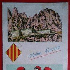 Postales: POSTAL CATALUÑA FELICITACION MONTSERRAT ESCRITA 1931. Lote 137290764