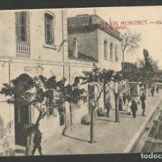 Postales: CALDAS DE MONTBUY - CALDES DE MONTBUI - ESTACION DEL FERROCARRIL - (53.607). Lote 137666182