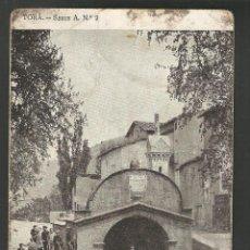 Postales: TORA - LA FONT DE LA VILA -POSTAL ANTIGUA-(54.317). Lote 140425882