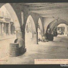 Postales: TARREGA - PORXOS - 7 - ROISIN -POSTAL ANTIGUA-(54.320). Lote 140426222