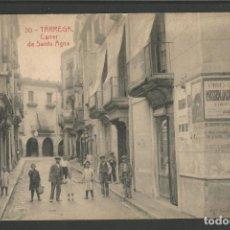 Postales: TARREGA - CARRER DE SANTA AGNA - 30 THOMAS -POSTAL ANTIGUA-(54.323). Lote 140426638