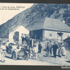 Postales: PONTAU - VALL D'ARAN - PUESTO DE LOS CARABINEROS -POSTAL ANTIGA-(54.329). Lote 140427466